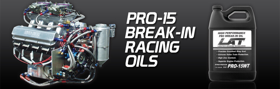 LAT Pro-15 Break In Racing Oils